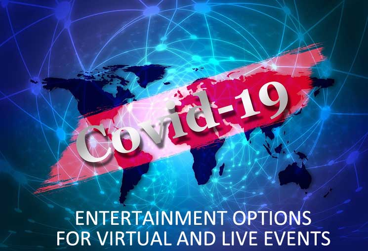 Covid-19 Virtual Entertainment Options